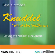 Knuddel - Urlaub ohne Fressbremse