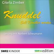 Knuddel - Soll Künstler werden