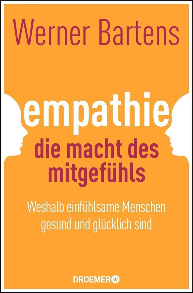 Empathie: Die Macht des Mitgefühls als Buch von...