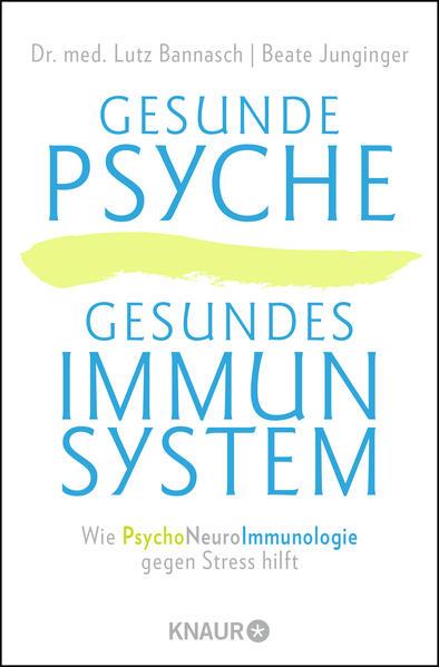 Gesunde Psyche, gesundes Immunsystem als Taschenbuch