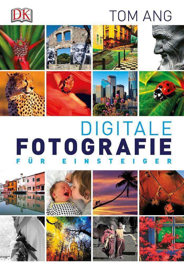 Digitale Fotografie für Einsteiger als Mängelexemplar