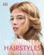 10-Minuten-Hairstyles