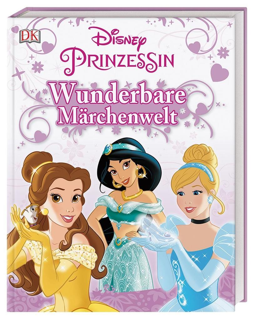 Disney Prinzessin: Wunderbare Märchenwelt als Buch (gebunden)