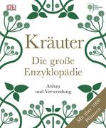 Kräuter - Die große Enzyklopädie