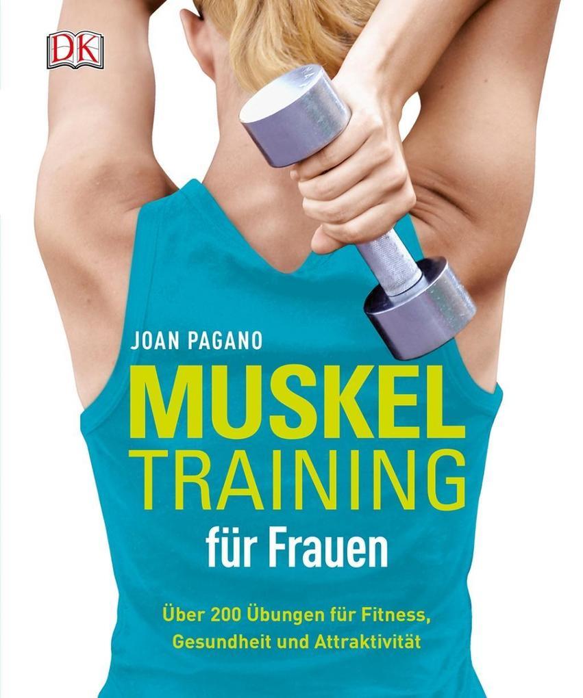 Muskeltraining für Frauen als Buch von Joan Pagano