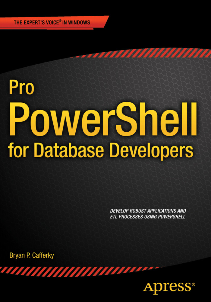 Pro PowerShell for Database Developers als Buch (gebunden)