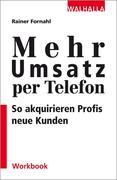 Mehr Umsatz per Telefon