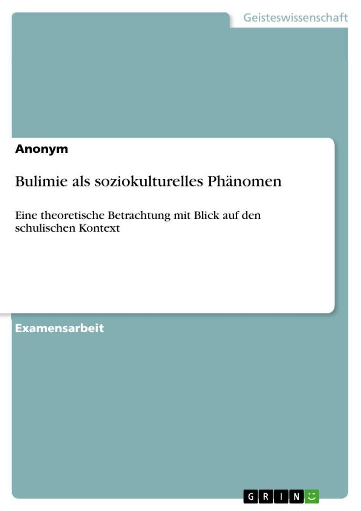 Bulimie als soziokulturelles Phänomen als eBook...