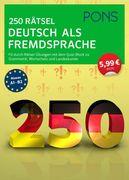 PONS 250 Rätsel Deutsch als Fremdsprache
