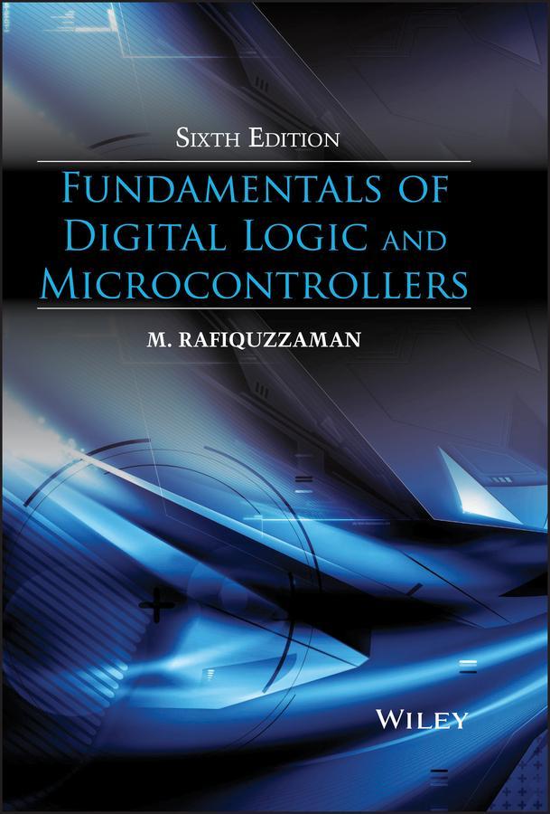 Fundamentals of Digital Logic and Microcontroll...