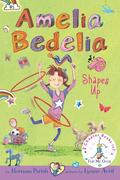 Amelia Bedelia Bind-Up: Books 5 and 6: Amelia Bedelia Shapes Up; Amelia Bedelia Cleans Up