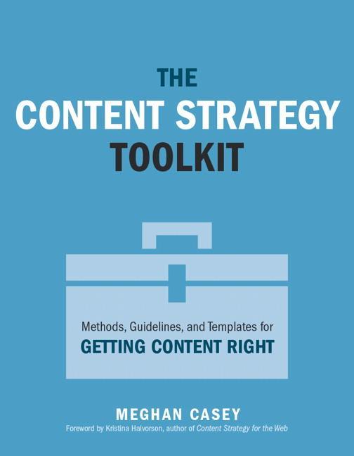 The Content Strategy Toolkit als Buch von Megha...