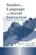 Studies in Language and Social Interaction: In Honor of Robert Hopper