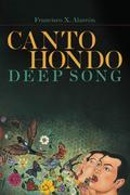 Canto Hondo/Deep Song