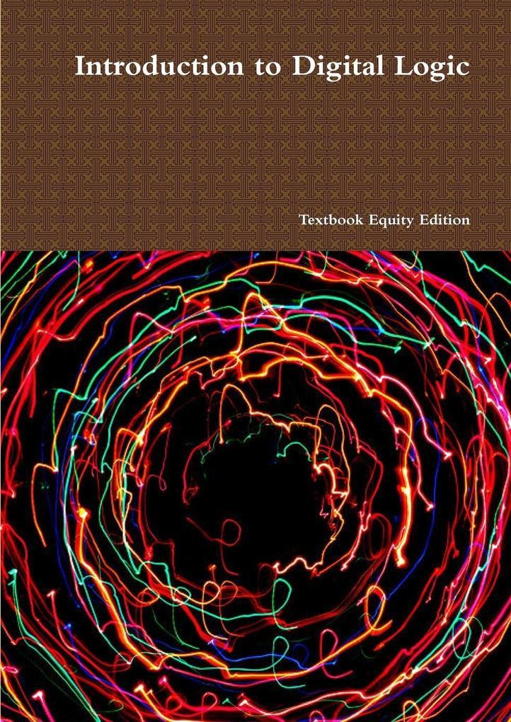 Introduction to Digital Logic als Taschenbuch v...