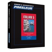 Pimsleur Italian Level 5 CD: Learn to Speak and Understand Italian with Pimsleur Language Programs