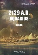 2129 A.D. Aquarius