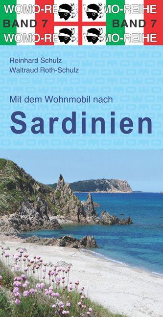 Mit dem Wohnmobil nach Sardinien als Buch von R...