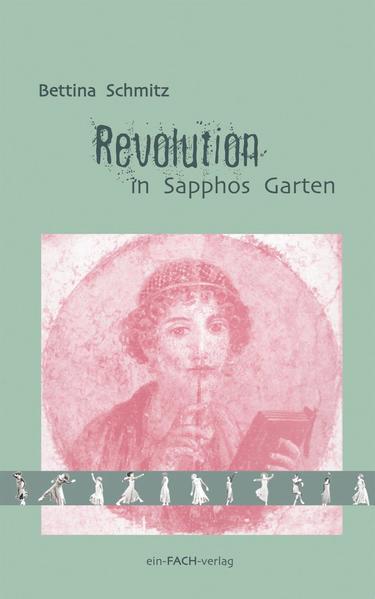 Revolution in Sapphos Garten als Buch von Betti...