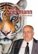Der Tigermann