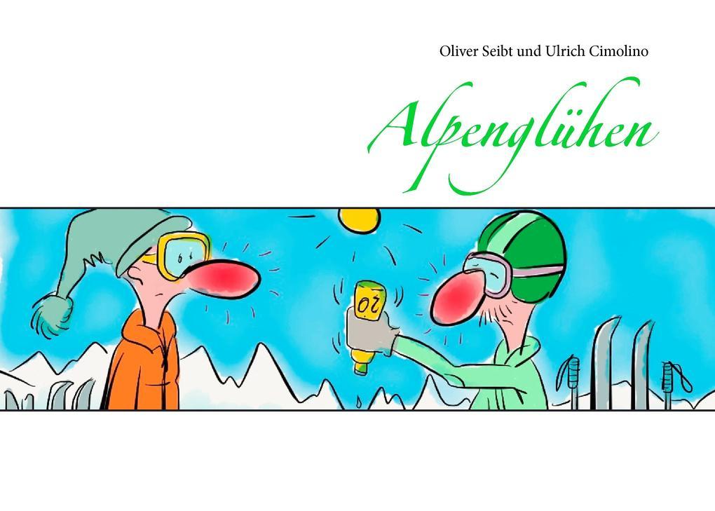 Alpenglühen als eBook Download von Oliver Seibt
