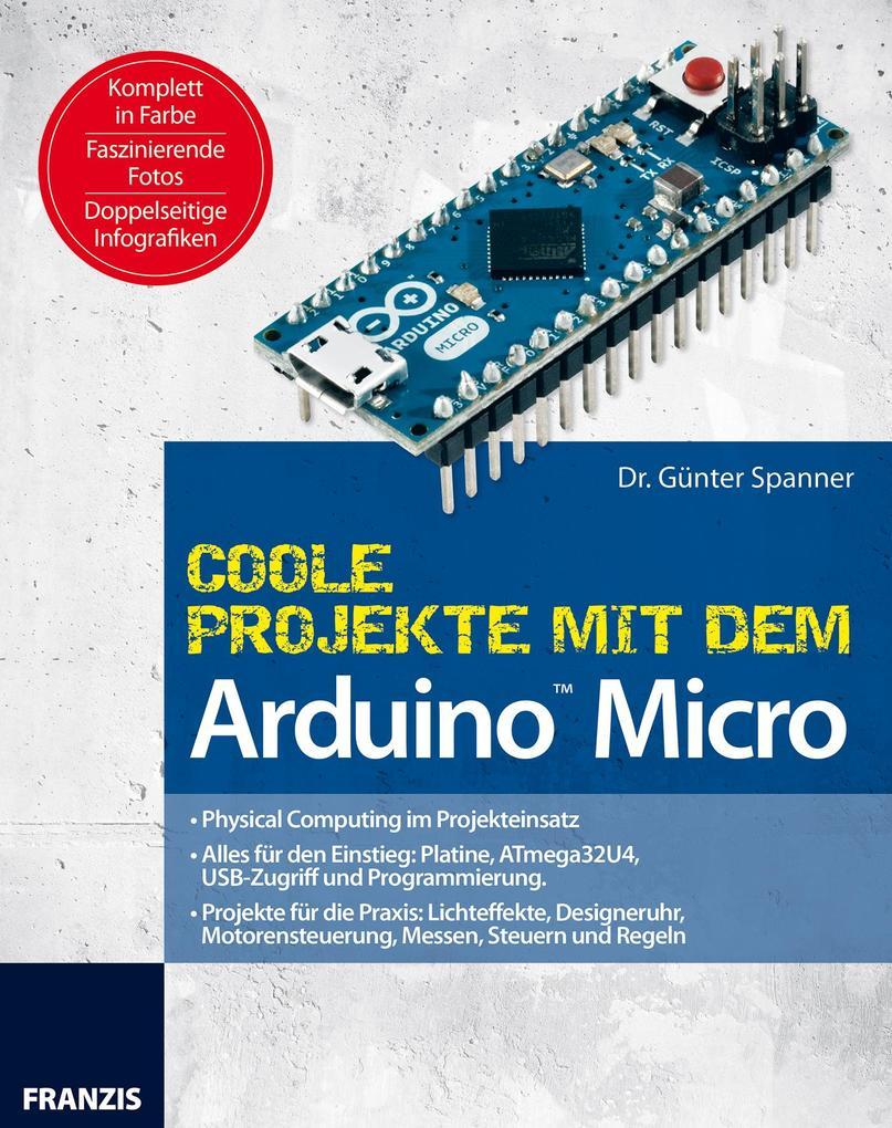 Coole Projekte mit dem Arduino´ Micro als eBook...