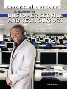 A Career in Customer Service and Tech Support a...