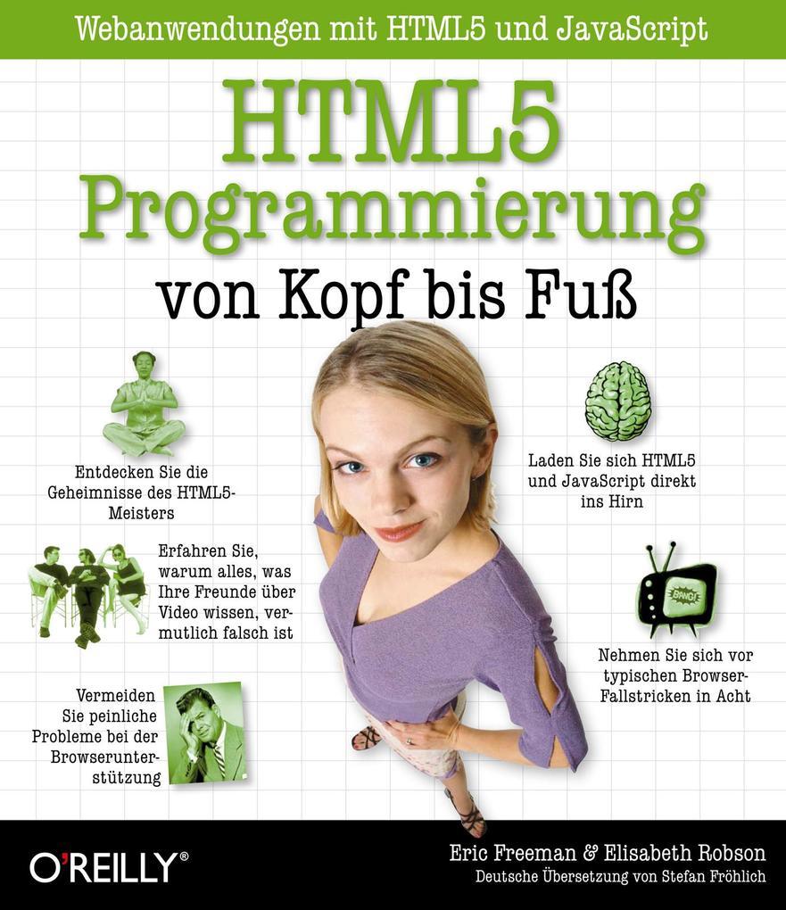 HTML5-Programmierung von Kopf bis Fuß: Webanwen...