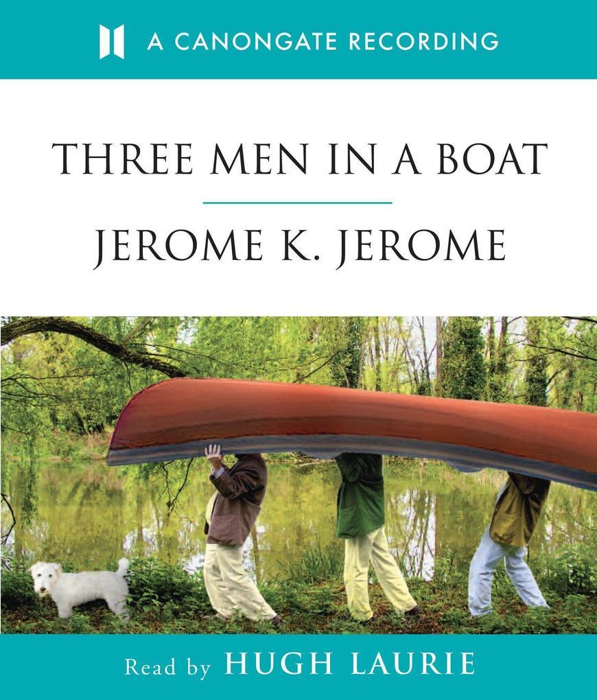 Three Men In A Boat als Hörbuch