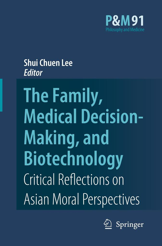 The Family, Medical Decision-Making, and Biotec...