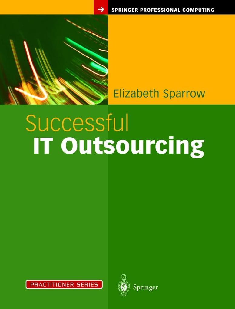 Successful IT Outsourcing: From Choosing a Provider to Managing the Project als Buch
