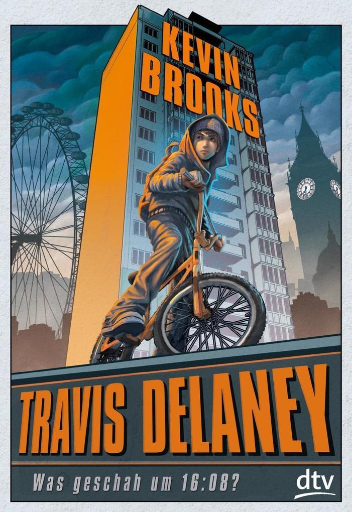 Travis Delaney - Was geschah um 16:08? als Buch