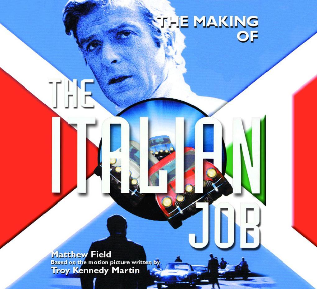 Making of the Italian Job als eBook Download vo...