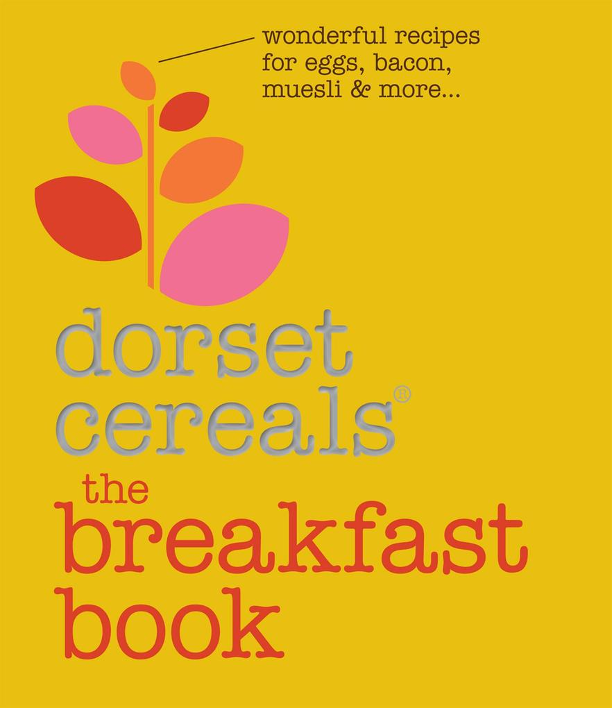 The Breakfast Book als eBook Download von Dorse...
