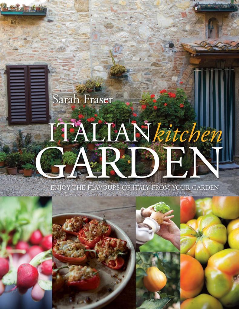 Italian Kitchen Garden als eBook Download von S...