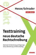 Hesse/Schrader: EXAKT - Testtraining neue deutsche Rechtschreibung + eBook