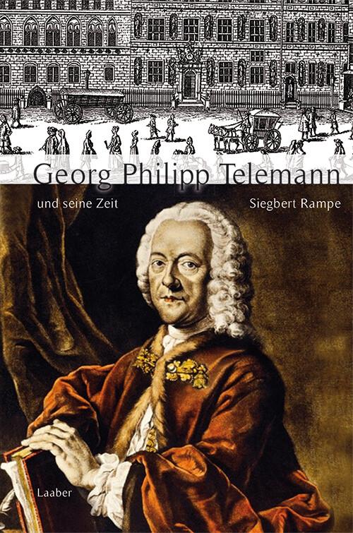 Georg Philipp Telemann und seine Zeit als Buch ...