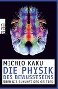 Die Physik des Bewusstseins