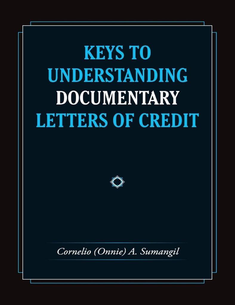 Keys to Understanding Documentary Letters of Cr...