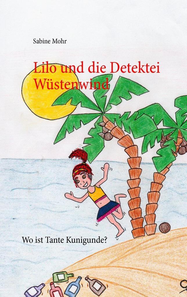 Lilo und die Detektei Wüstenwind als eBook Down...