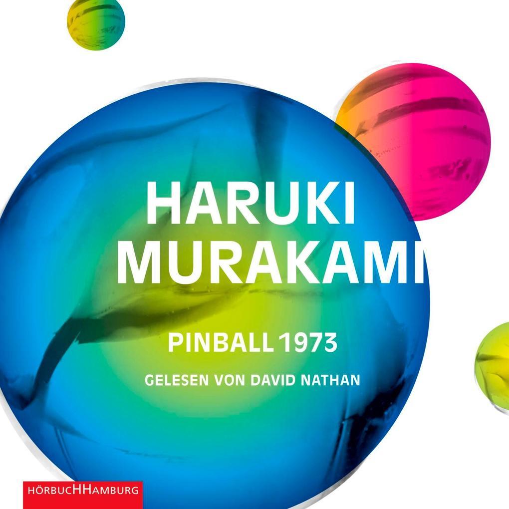 Pinball 1973 als Hörbuch CD von Haruki Murakami