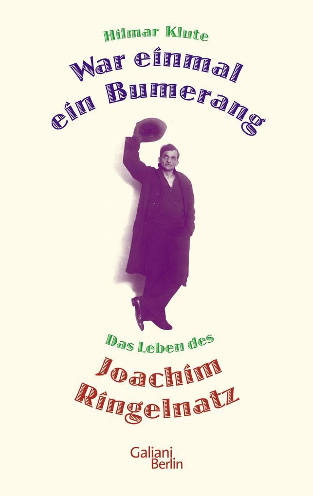 War einmal ein Bumerang als Buch von Hilmar Klute