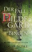 Der Fall Hildegard von Bingen