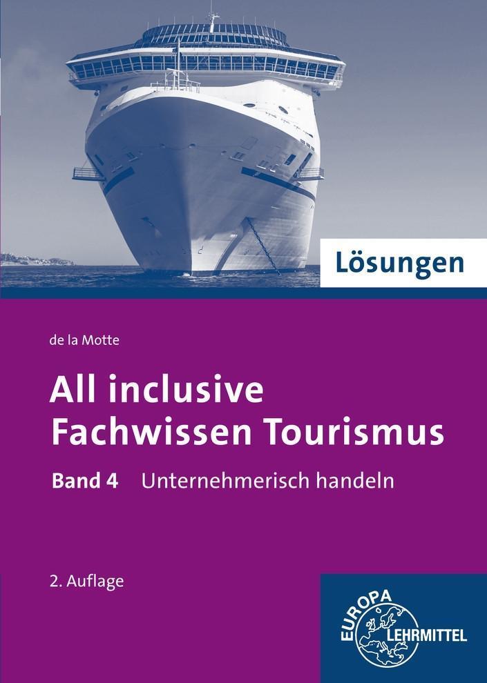 Lösungen zu 60709 - Fachwissen Tourismus 04 als...
