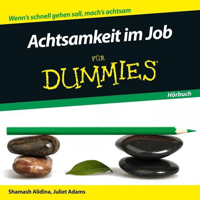 Achtsamkeit im Job für Dummies Hörbuch als Hörb...