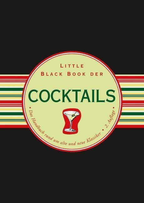 Little Black Book der Cocktails als Buch von Vi...