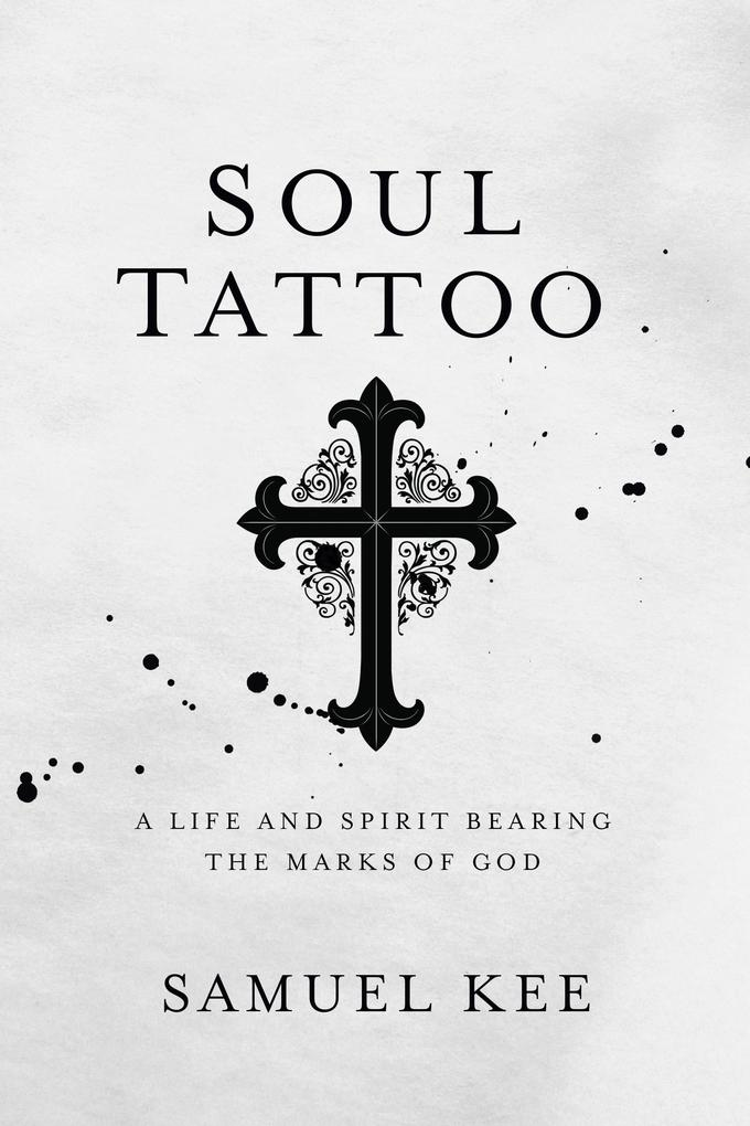 Soul Tattoo als eBook Download von Samuel Kee
