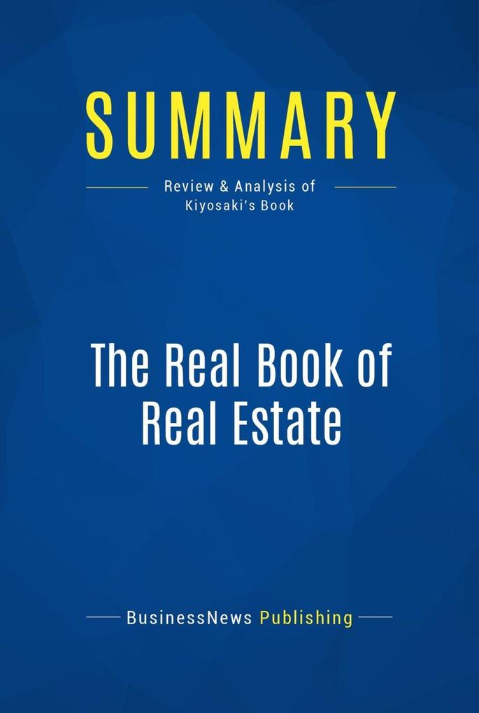 Summary: The Real Book of Real Estate als eBook...