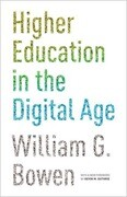 Higher Education in the Digital Age: Updated Edition