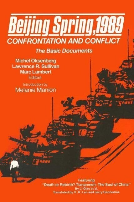 Beijing Spring 1989: Confrontation and Conflict - The Basic Documents als Taschenbuch